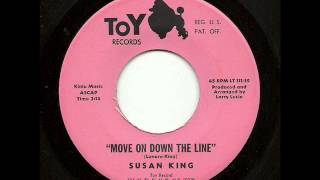 Susan King - Move On Down The Line (Toy)