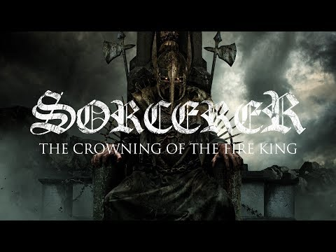 """Sorcerer """"The Crowning of the Fire King"""" (LYRIC VIDEO)"""