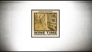 Riddim Soldiers - Wine Time Mixtape