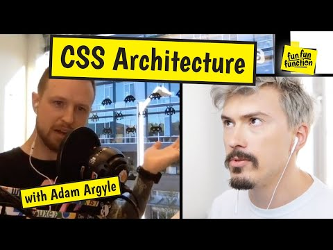 How To Build A Great CSS Architecture? (with CSS Guru Adam Argyle)