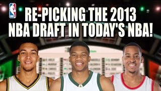 Re-picking The 2013 NBA Draft in Today's NBA!