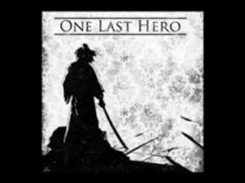 One Last Hero - Five Last Words