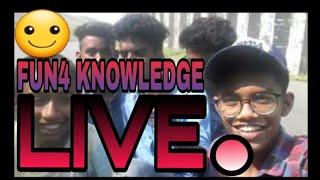 ||FUN4 KNOWLEDGE||LIVE CHANNEL.||