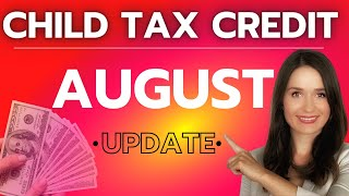 🔴 Child Tax Credit August Payment Issues & Check Timing