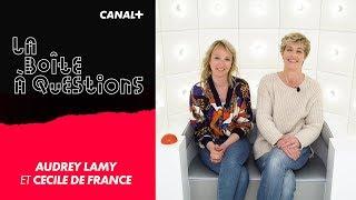 La Boîte à Questions d'Audrey Lamy et Cécile De France – 13/03/2019