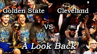 Golden State vs. Cleveland - A Look Back