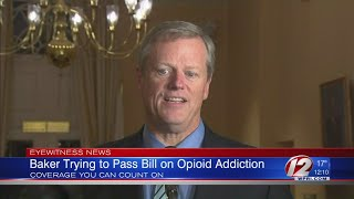 Baker trying to pass bill on opioid addiction