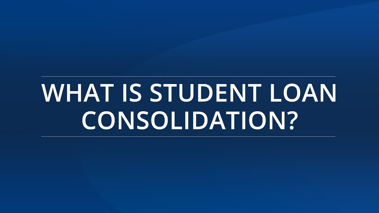 Student Loan Consolidation >> What Is Student Loan Consolidation Consolidating Your Loans