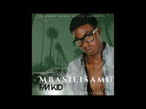 FM Kid - Mbasilisamu (Official Audio)