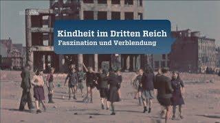 Kindheit im Dritten Reich - 1. Faszination und Verblendung [Doku/2017/ᴴᴰ]