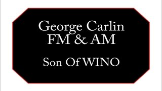 George Carlin - Son Of WINO