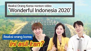 #15 [reaksi orang korea] Reaksi Orang Korea nonton video 'Wonderful Indonesia 2020'  | korea friends