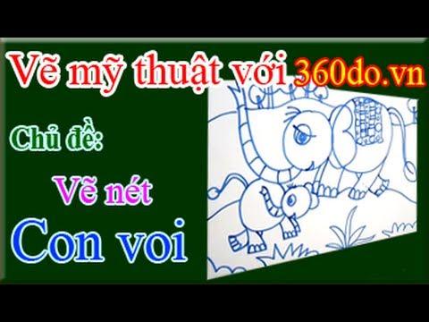 Vẽ mỹ thuật với 360do.vn. Bài 6_1 : Vẽ CON VOI (Phần 1: Vẽ nét) - YouTube