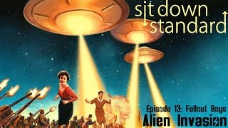 Alien Invasion - (Part 3 of 7) of Episode 13: Fallout Boys!