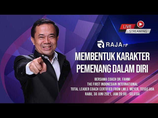 Membentuk Karakter Pemenang Dalam Diri, bersama Coach Dr. Fahmi