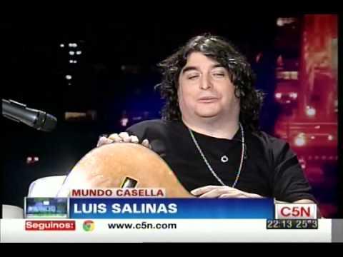 C5N - MUNDO CASELLA: LUIS SALINAS | PARTE 1