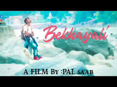 bekhayali-||-(full-video)-||-a-film-by-:-pal-saab-#bekhayali_song_arijit_singh_kabir_singh