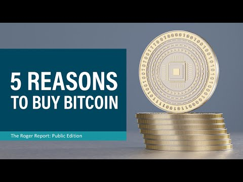 5 Reasons To Invest In Bitcoin