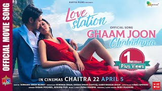 Ghaam Joon Chahidaina   Love Station    Nepali Movie Song 2019   Pradeep Khadka, Jassita Gurung,