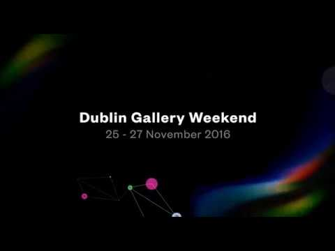 Dublin Gallery Weekend | RTÉ Supporting The Arts