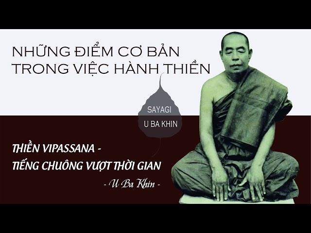 9. Thiền Vipassana - Tiếng Chuông Vượt Thời Gian - Những điểm cơ bản trong việc hành Thiền