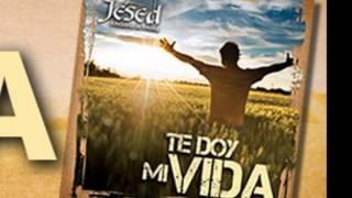 JESED - Brillo como el Sol - Album Te doy mi Vida