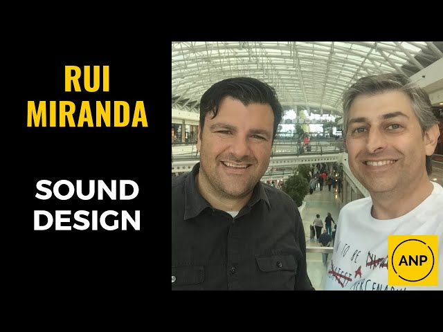 #39 Rui Miranda com importantes ensinamentos sobre SOUND DESIGN