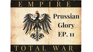 Empire Total War:  Prussian Glory Ep. 11 - Chasing Hanoverian Cavalry