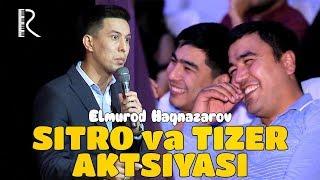 Elmurod Haqnazarov - Sitro va Tizer aktsiyasi | Элмурод Хакназаров - Ситро ва Тизер акцияси