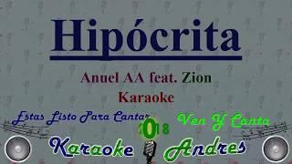 Hipócrita - Anuel AA feat. Zion [ Karaoke ] Produce Cristian Remix