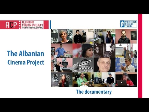 The Albanian Cinema Project (ACP) - The Documentary