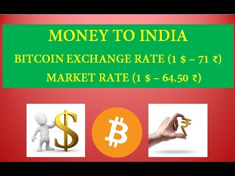 TRANSFER MONEY TO INDIA USING BITCOIN (1$ - 71₹) BEST EXCHANGE RATE !!
