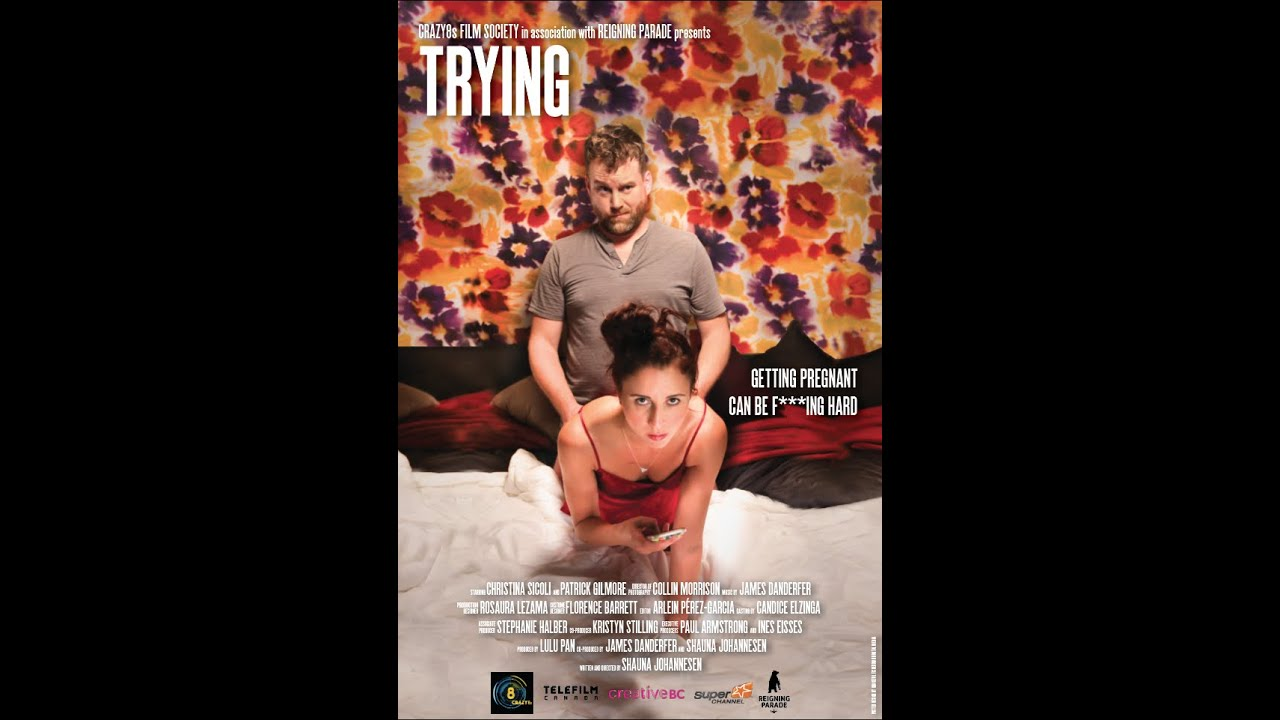 Download Trying - Getting Pregnant Can Be F***ing Hard [Short Film]