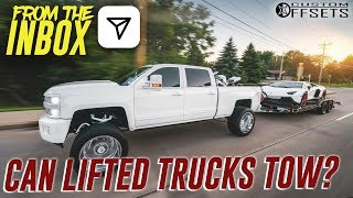 From the Inbox - Can Lifted Trucks Tow?