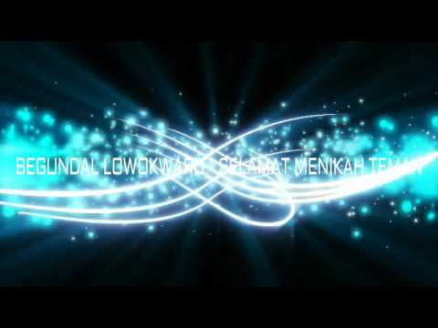 BEGUNDAL LOWOKWARU - SELAMAT MENIKAH TEMAN (Video Lyric)