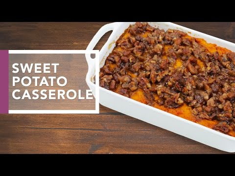 Sweet Potato Casserole With Pecan Streusel   Holiday Dinner Recipes