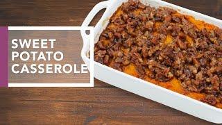 Sweet Potato Casserole with Pecan Streusel   Holidays 2016