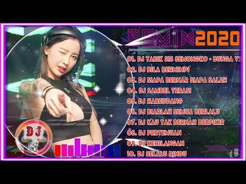 dj-tik-tok-terbaru-2020-|-dj-tarik-sis-semongko-bunga-full-album-remix-2020-full-bass-viral-enak
