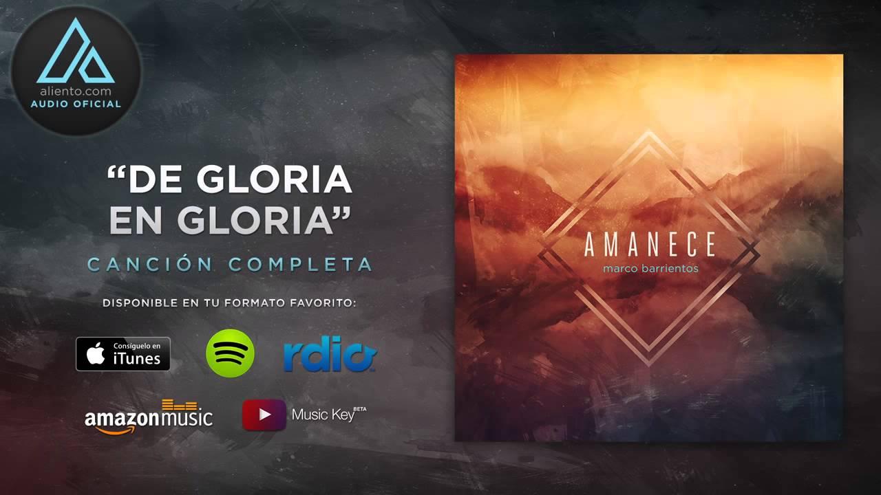 Marco Barrientos - Amanece (Album Completo) - De Gloria en Gloria ...