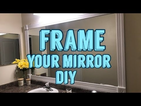 Easy DIY Mirror Frame! Apartment Friendly and Inexpensive