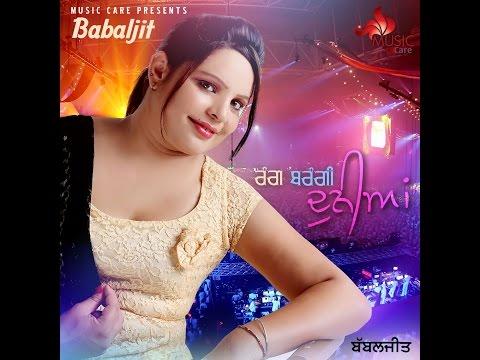 Rang Berangi Dunia - Babaljit - Download Mp3 Songs - Punjabi Songs Download