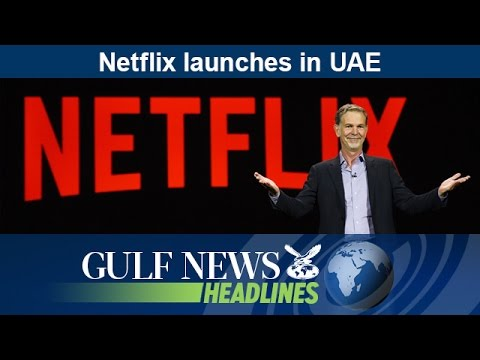 Netflix launches in UAE - GN Headlines
