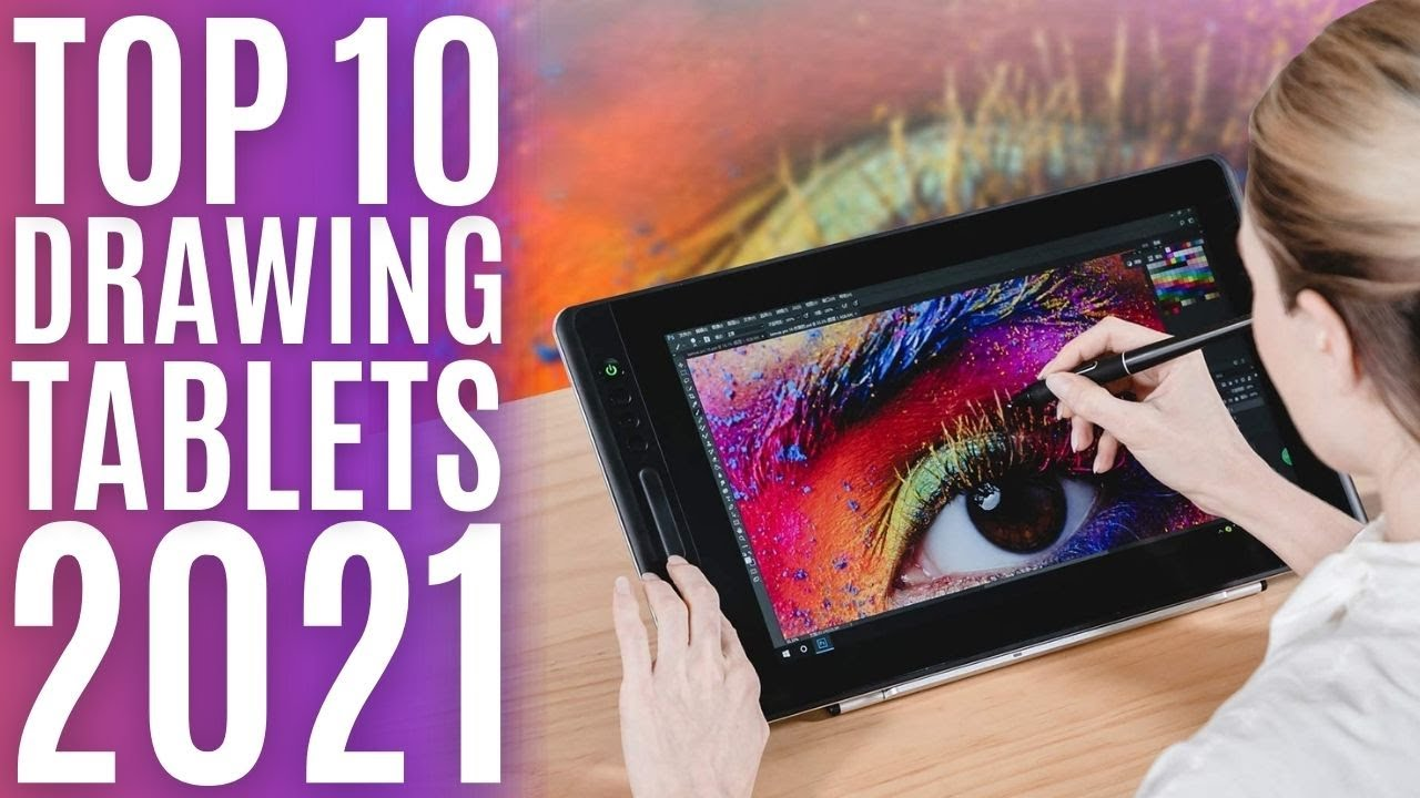 Top 10: Best Drawing Tablets for 2021 / Graphic Monitor and Stylus Pen /  Drawing Monitor Display - YouTube