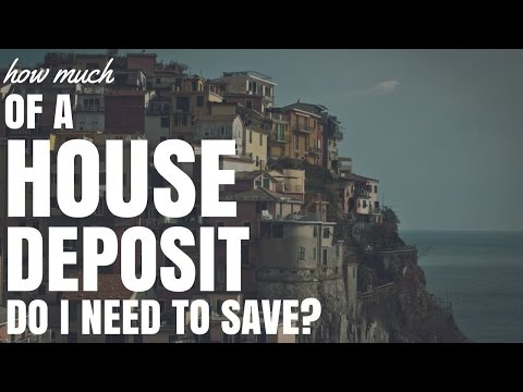 How Much Of A Deposit Do I Need To Save? (Ep9)