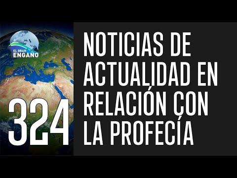 324. Noticias de actualidad en relación con la profecía