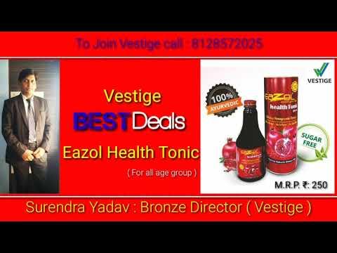 Eazol Health Tonic ईज लआय र व द क ह ल थ ट न क क उपय ग एव ल भ Vestige Best Deals S P Yadav Youtube