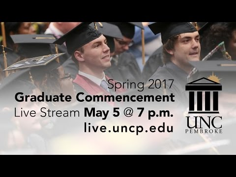 UNCP Graduate Commencement for Spring 2017