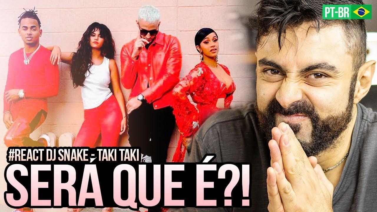 5fab2bb45 REAGINDO a DJ Snake - Taki Taki ft. Selena Gomez