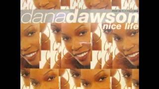 dana dawson - nice life