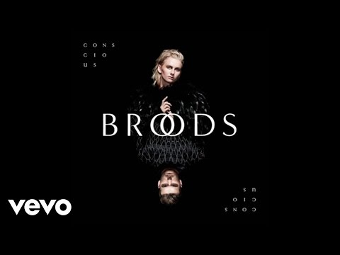 Broods - Conscious (Audio)